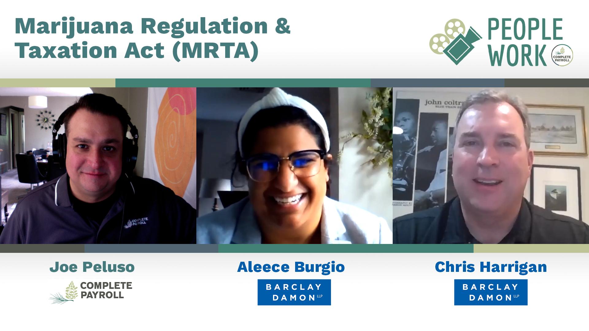 Aleece Burgio and Chris Harrigan from Barclay Damon LLP join our Marketing Coordinator Joe Peluso to discuss NY State's Marijuana Regulation and Taxation Act (MRTA).