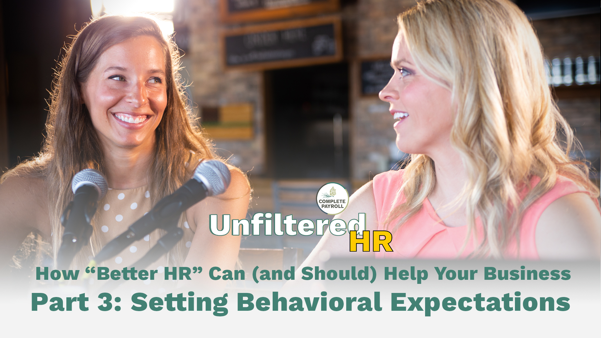 Five Lessons for Better HR, Part 3: Setting Behavioral Expectations | Unfiltered HR